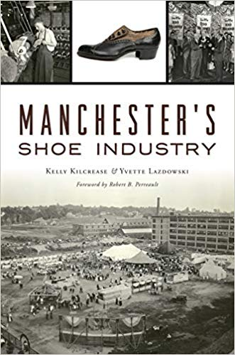 book Manchesters Shoe Industry